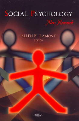 Social Psychology New Research by Ellen P. Lamont