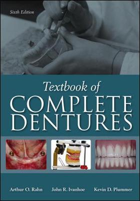 Textbook of Complete Dentures by Arthur O. Rahn
