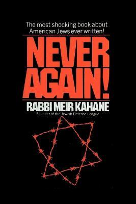 Never Again ! A Program for Survival by Meir Kahane