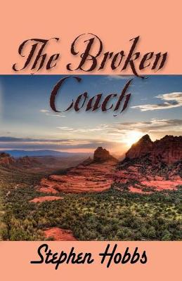 THE Broken Coach by Stephen Hobbs