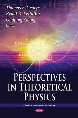 Perspectives in Theoretical Physics by Thomas F. George