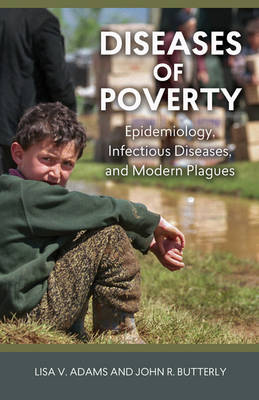 Diseases of Poverty by Lisa V. Adams, John R. Butterly