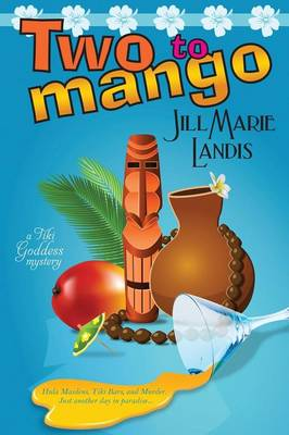 Two to Mango by Jill Marie Landis
