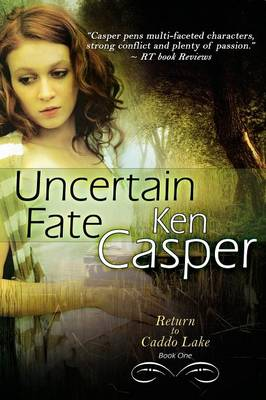 Uncertain Fate by Ken Casper