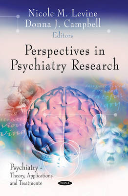 Perspectives in Psychiatry Research by Nicole M. Levine