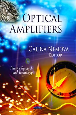 Optical Amplifiers by Galina Nemova