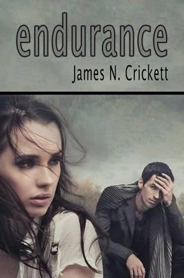 Endurance by James N. Crickett