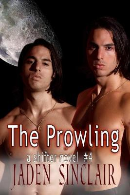 The Prowling by Jaden Sinclair