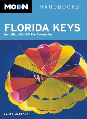 Moon Florida Keys (2nd ed) by Laura Martone
