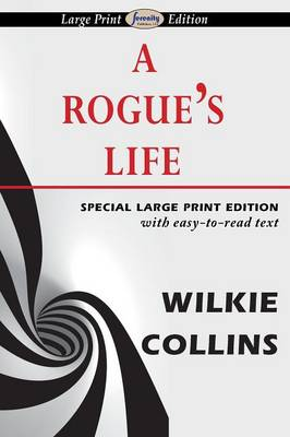 A Rogue's Life by Au Wilkie Collins