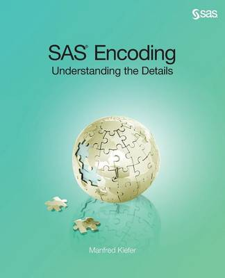 SAS Encoding Understanding the Details by Manfred Kiefer
