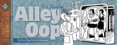 Loac Essentials Volume 4 Alley Oop 1939 by V. T. Hamlin