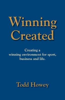 Winning Created by Todd Howey