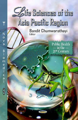 Life Sciences of the Asia Pacific Region by Bandit Chumworathayi