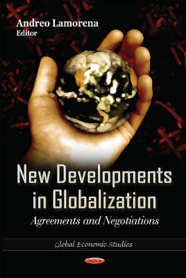 New Developments in Globalization Agreements & Negotiations by Andreo Lamorena