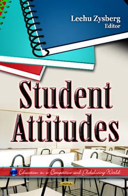 Student Attitudes by Leehu Zysberg
