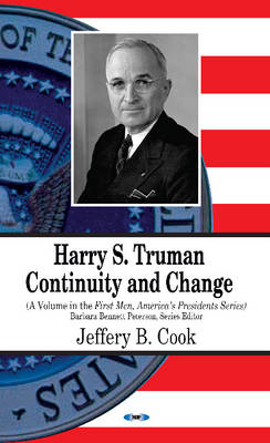 Harry S Truman Continuity & Change by Jeffery Blane Cook