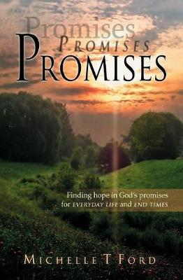 Promises, Promises, Promises by Michelle T. Ford