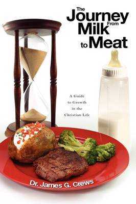 The Journey from Milk to Meat by Dr Jim Crews