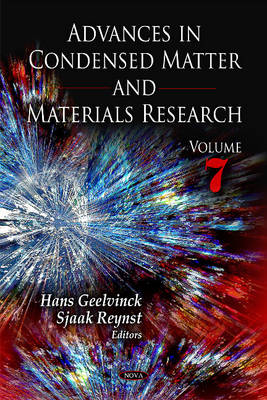 Advances in Condensed Matter & Materials Research Volume 7 by Hans Geelvinck