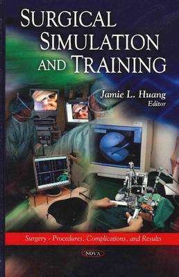 Surgical Simulation & Training by Jamie L. Huang