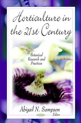 Horticulture in the 21st Century by Abigail N. Sampson