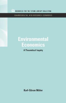 Environmental Economics A Theoretical Inquiry by Karl-Goran Maler