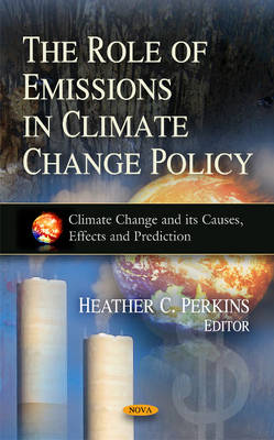 Role of Emissions in Climate Change Policy by Heather C. Perkins