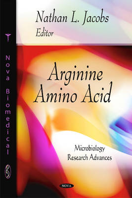 Arginine Amino Acid by Nathan L. Jacobs