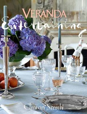 Veranda Entertaining by The Editors of Veranda