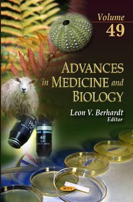 Advances in Medicine & Biology Volume 49 by Leon V. Berhardt