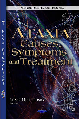 Ataxia Causes, Symptoms & Treatment by SungHoi Hong
