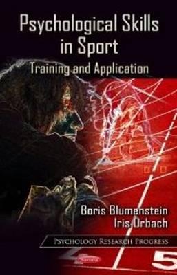 Psychological Skills in Sport Training & Application by Boris Blumenstein, Iris Orbach