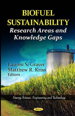 Biofuel Sustainability Research Areas & Knowledge Gaps by Lauren S. Graver