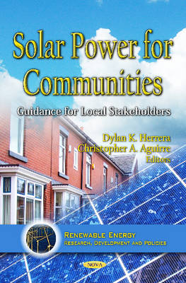 Solar Power for Communities Guidance for Local Stakeholders by Dylan K. Herrera