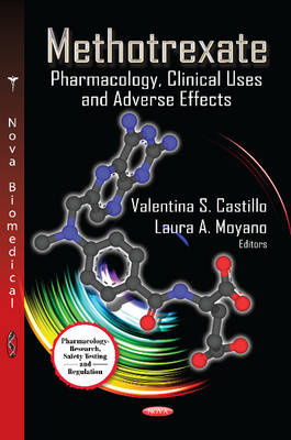Methotrexate Pharmacology, Clinical Uses & Adverse Effects by Valentina S. Castillo
