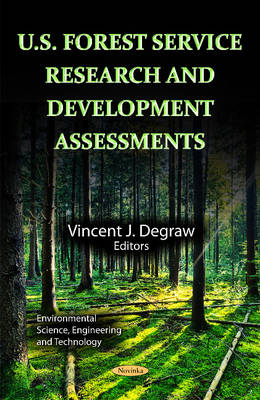 U.S. Forest Service Research & Development Assessments by Vincent J. Degraw