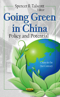 Going Green in China Policy & Potential by Spencer B. Talscott