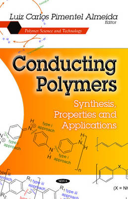 Conducting Polymers Synthesis, Properties & Applications by Luiz Carlos Almeida