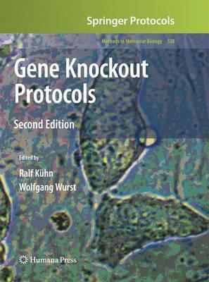 Gene Knockout Protocols by Ralf Kuhn