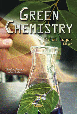 Green Chemistry by Rafael Luque