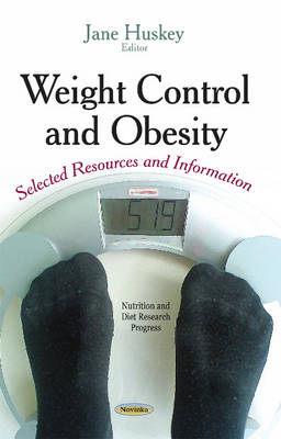 Weight Control and Obesity Selected Resources and Information by Jane Huskey