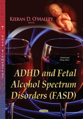 ADHD & Fetal Alcohol Spectrum Disorders (FASD) by Kieran D. O'Malley