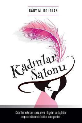Kadınlar Salonu - Salon Des Femme Turkish by Gary Douglas