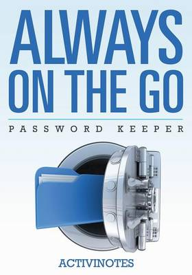 Always on the Go Password Keeper by Activinotes
