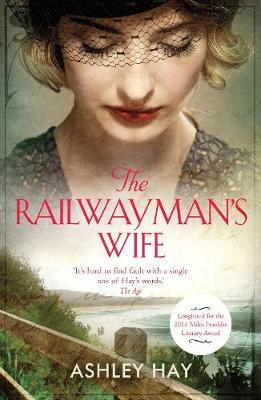 The Railwayman's Wife by Ashley Hay