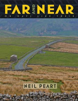 Far And Near On Days Like These by Neil Peart