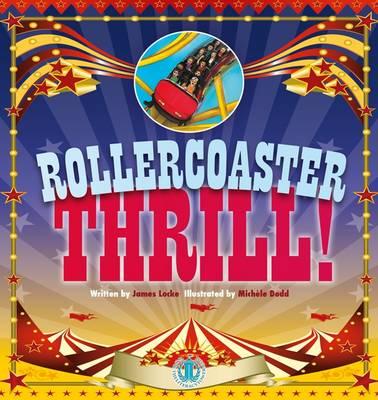 Rollercoaster Thrill by James Locke