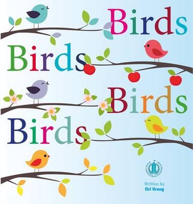 Birds Birds Birds Birds by Siri Urang