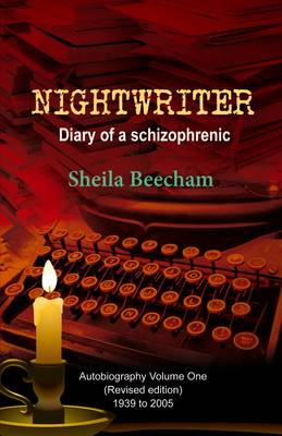 Nightwriter Diary of a Schizophrenic by Sheila Beecham